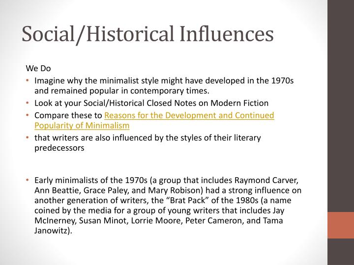 Social/Historical Influences