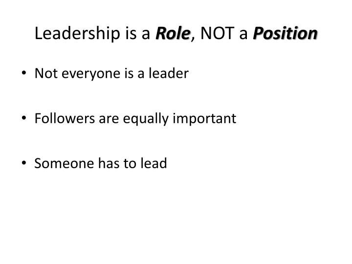 Leadership is a