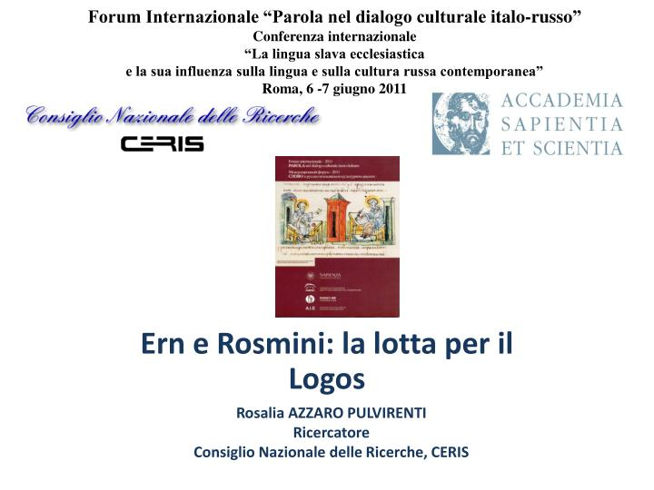 "Forum Internazionale ""Parola nel dialogo culturale"