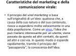 caratteristiche del marketing e della comunicazione virale
