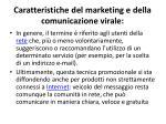 caratteristiche del marketing e della comunicazione virale1