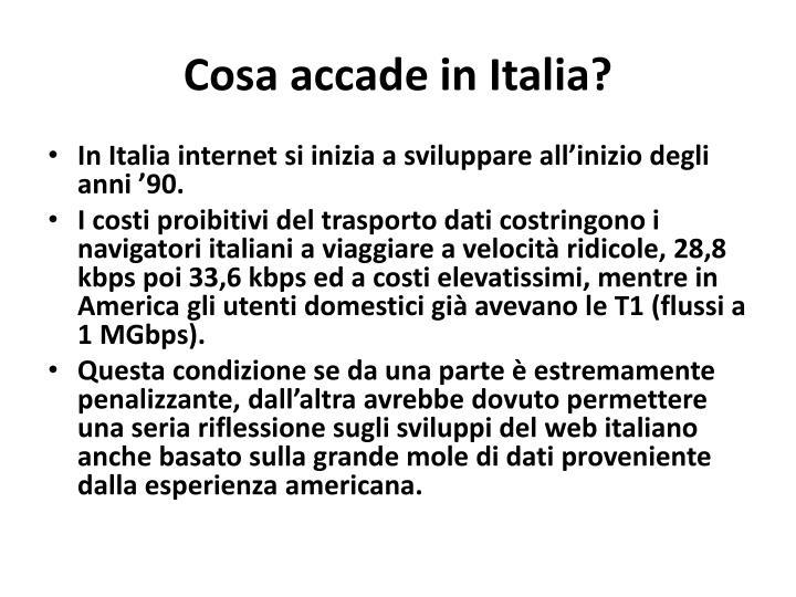 Cosa accade in Italia?