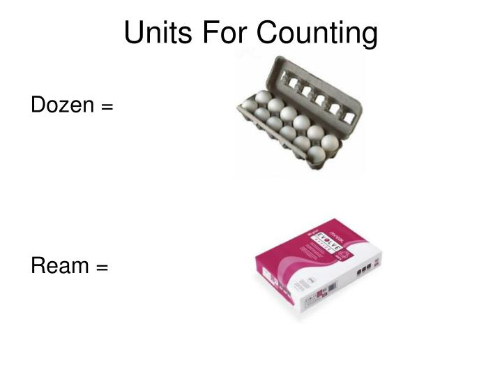 Units For Counting