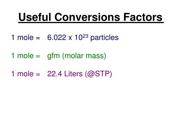 Useful Conversions Factors