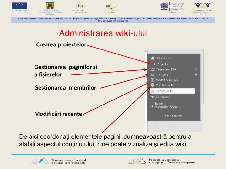 Administrarea wiki-ului