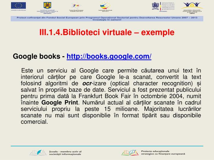 III.1.4.Biblioteci virtuale – exemple