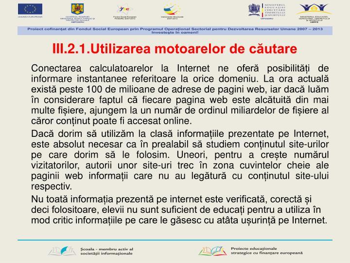III.2.1.Utilizarea motoarelor de căutare