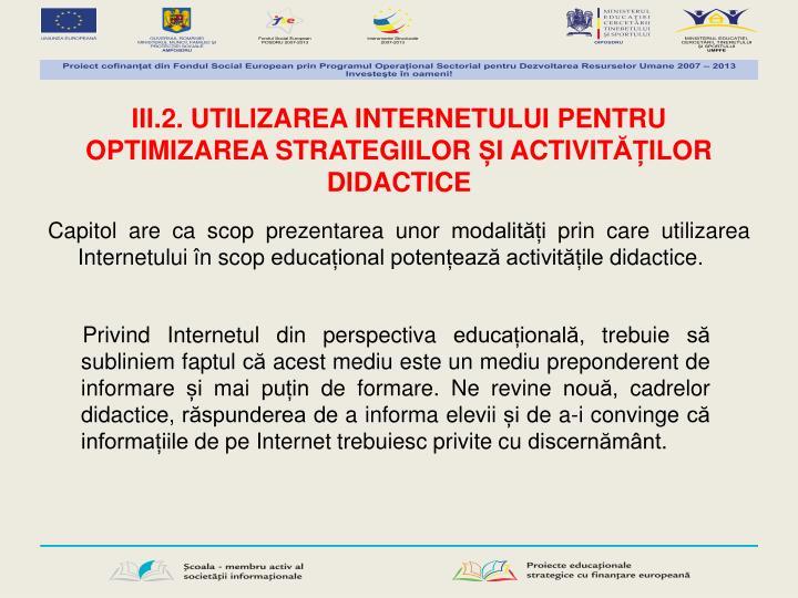 III.2. UTILIZAREA INTERNETULUI PENTRU
