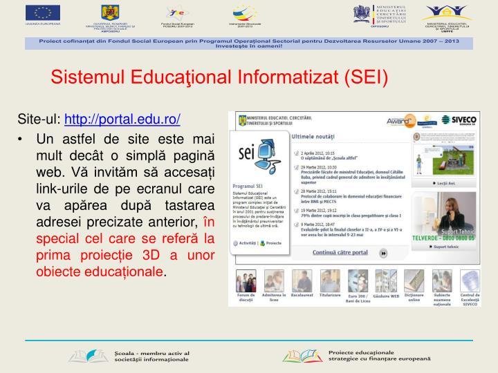 Sistemul Educaţional Informatizat (SEI)