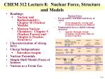 chem 312 lecture 8 nuclear force structure and models