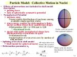 particle model collective motion in nuclei