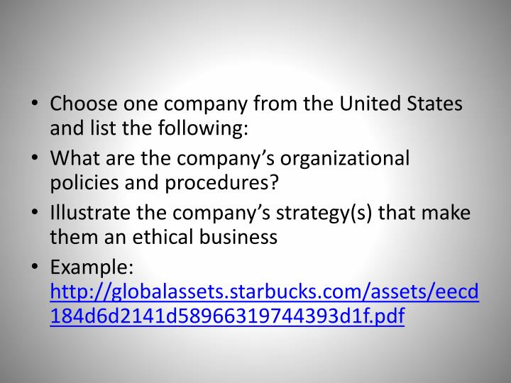 Choose one company from the United States and list the following: