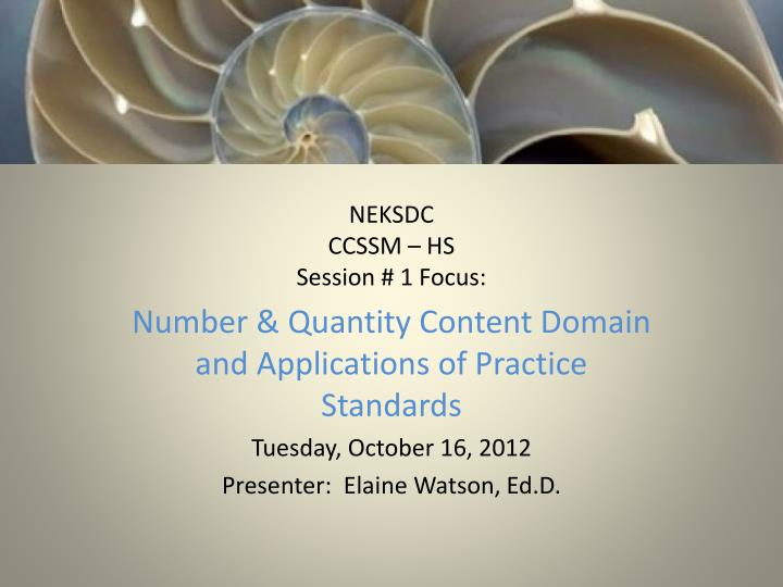 Neksdc ccssm hs session 1 focus