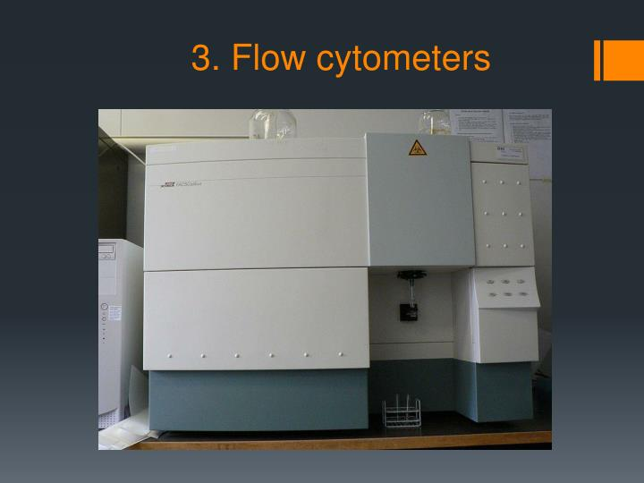 3. Flow cytometers