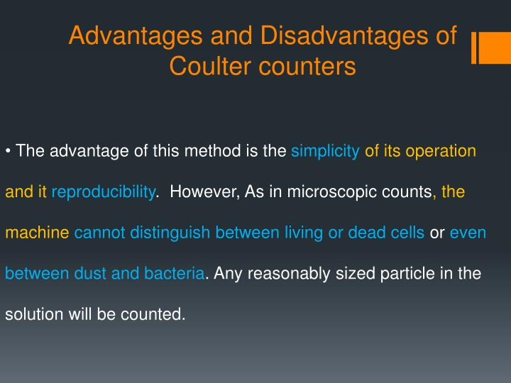 Advantages and Disadvantages of Coulter counters