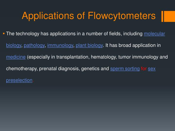 Applications of Flowcytometers