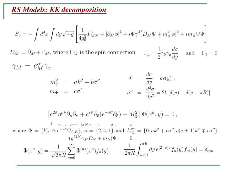 RS Models: KK decomposition