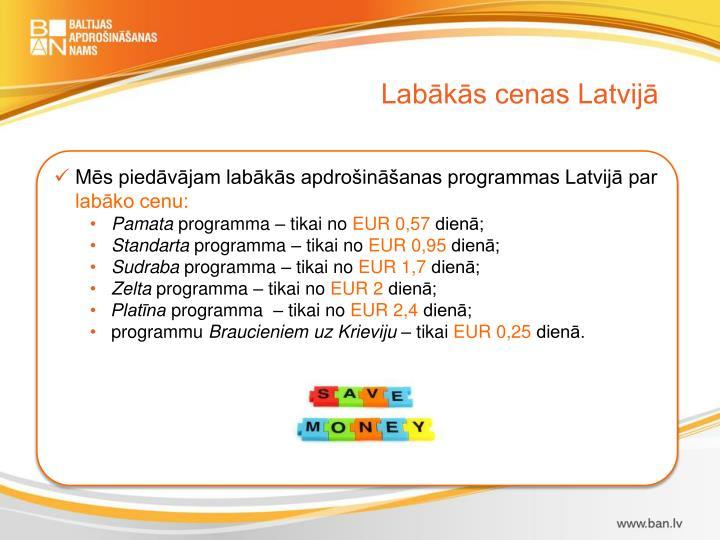 Labākās cenas Latvijā