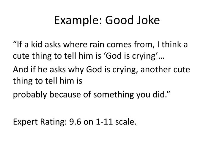 Example: Good Joke
