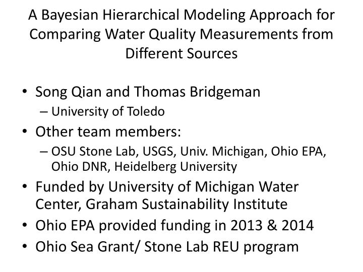 A Bayesian Hierarchical Modeling Approach for Comparing Water Quality Measurements from Different Sources
