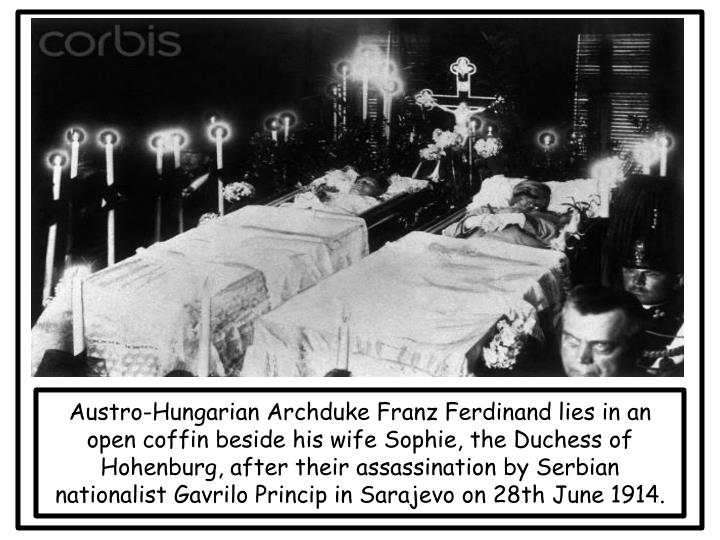 Austro-Hungarian Archduke Franz Ferdinand lies in an open coffin beside his wife Sophie, the Duchess of