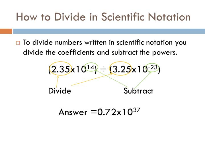 How to Divide in Scientific Notation
