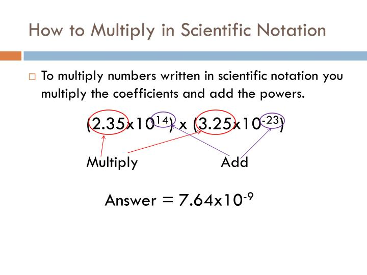 How to Multiply in Scientific Notation