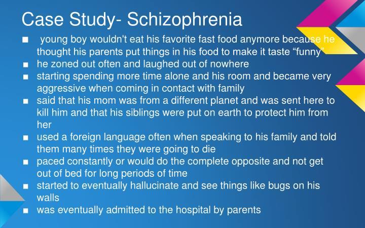 Case Study- Schizophrenia