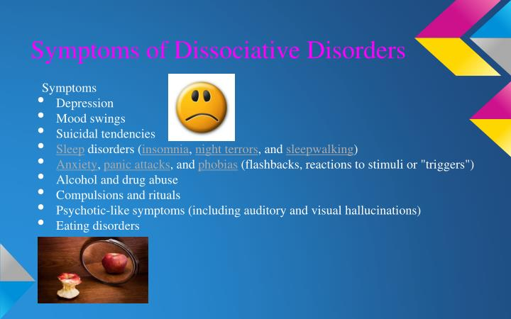 Symptoms of Dissociative Disorders
