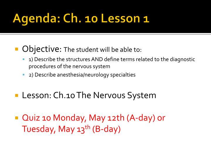 Agenda: Ch. 10 Lesson 1