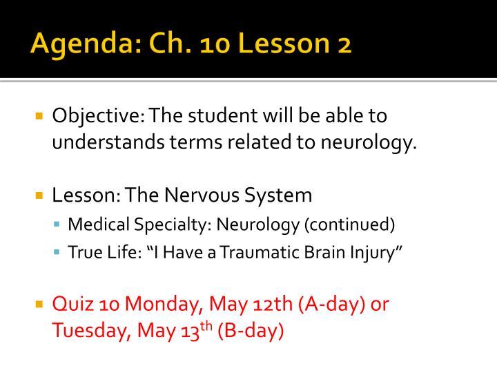 Agenda: Ch. 10 Lesson 2