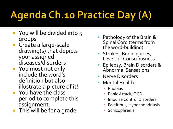 Agenda Ch.10 Practice Day