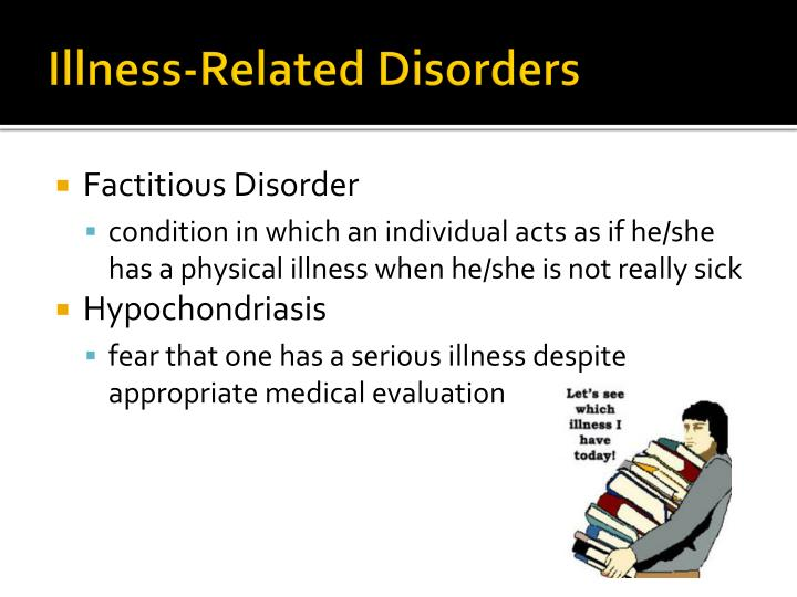 Illness-Related Disorders