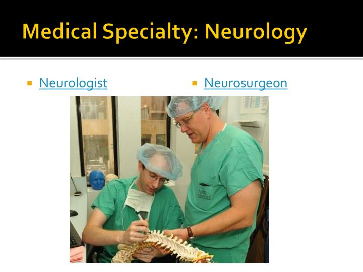 Medical Specialty: Neurology