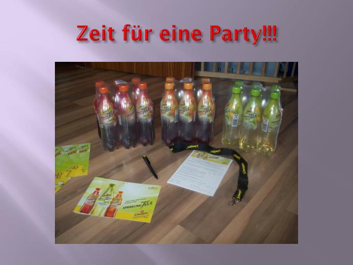 Zeit für eine Party!!!