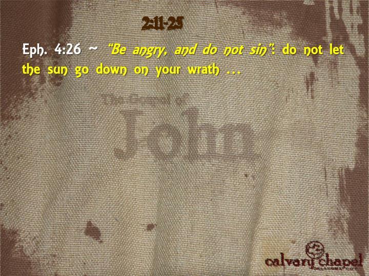 2:11-25
