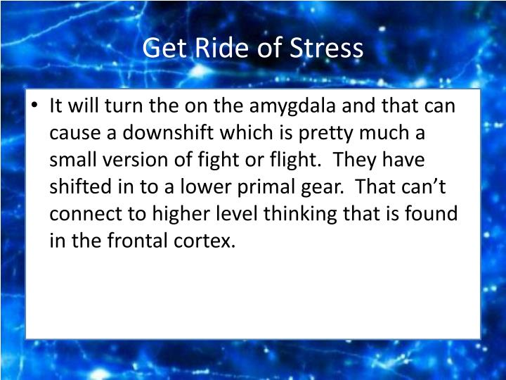 Get Ride of Stress
