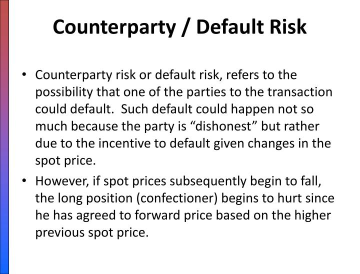 Counterparty / Default Risk