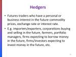 hedgers