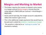 margins and marking to market1