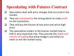 speculating with futures contract