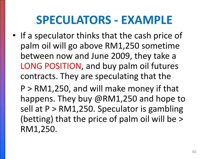 SPECULATORS - EXAMPLE