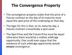 the convergence property