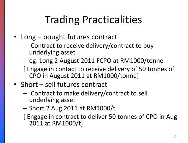 Trading Practicalities