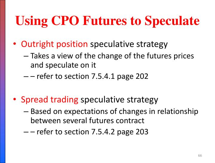 Using CPO Futures to Speculate