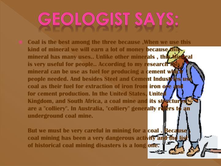 Geologist says: