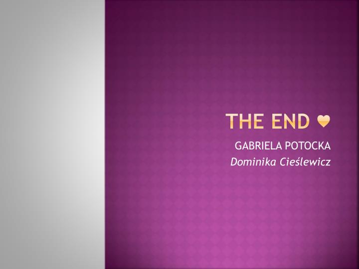 THE END ♥