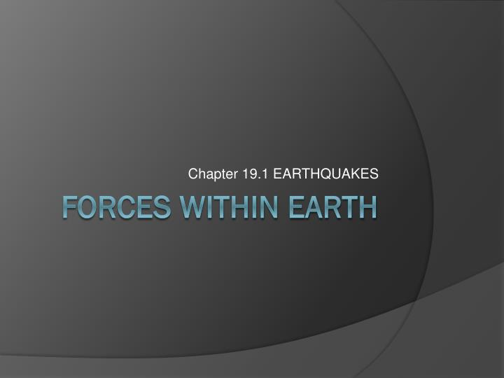 Chapter 19 1 earthquakes