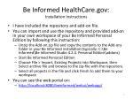 be informed healthcare gov installation instructions