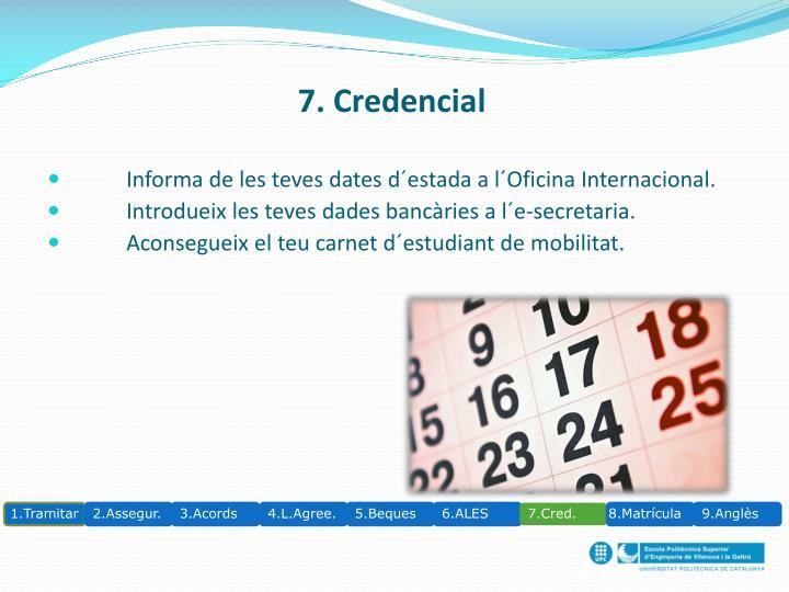 7. Credencial